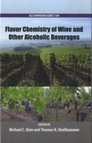 Michael C Qian - Flavor Chemistry of Wine and Other Alcoholic Beverages.