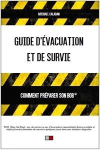 Histoiresdenlire.be Guide d'évacuation et de survie - Comment préparer son BOB ? Image