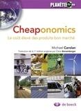 Michael Carolan - Cheaponomics - Le coût élevé des produits bon marché.