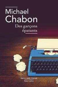 Michael Chabon - Des garçons épatants.