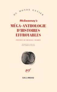 Michael Chabon - McSweeney's - Méga-anthologie d'histoires effroyables.