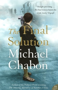 Michael Chabon - The Final Solution.