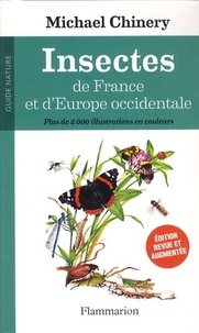 Michael Chinery - Insectes de France et d'Europe occidentale.