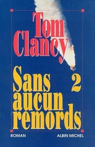 Michael Clancy - Sans aucun remords Tome 2 : .