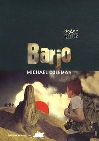 Michael Coleman - Barjo.