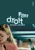 Michael Coleman - Filer droit.