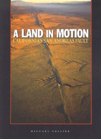 A LAND IN MOTION. Californias San Andreas Fault.pdf
