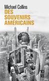 Michael Collins - Des souvenirs américains.