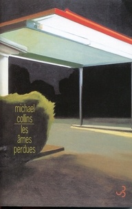 Michael Collins - Les âmes perdues.