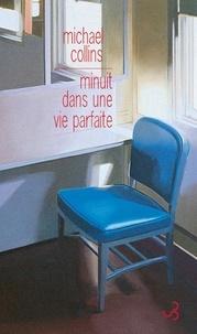 Michael Collins - Minuit dans une vie parfaite.