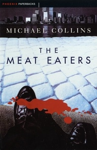 Michael Collins - The Meat Eaters.