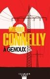 Michael Connelly - À genoux.