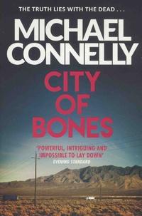 Michael Connelly - City of Bones.