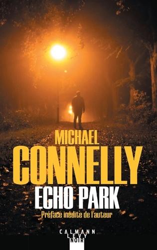 Michael Connelly - Echo Park.