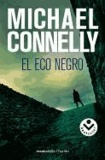 Michael Connelly - El Eco Negro = The Black Echo.