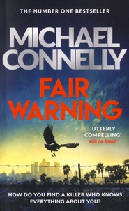 Michael Connelly - Fair Warning.