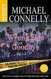 Michael Connelly - Harry Bosch Tome 19 : The wrong side of good-bye.