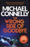Michael Connelly - Harry Bosch Tome 19 : The Wrong Side of Goodbye.