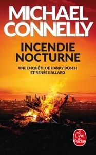 Michael Connelly - Incendie nocturne.