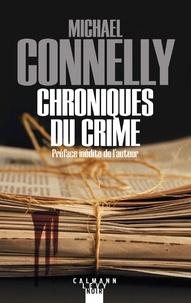 Michael Connelly - L'intégrale MC  : Chroniques du crime 1984-1992.