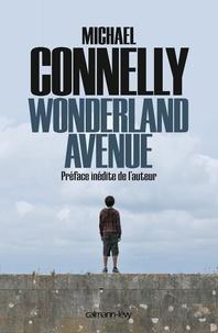 Michael Connelly - L'intégrale MC  : Wonderland Avenue.