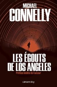 Michael Connelly - Les Egouts de Los Angeles.