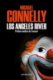 Michael Connelly - Los Angeles River.