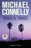 Michael Connelly - Pasaje al Paraiso = Trunk Music.