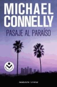 Michael Connelly - Pasaje al Paraiso = Trunk Music.