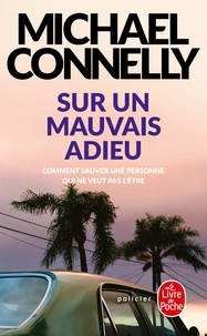 Ebooks gratuits google download Sur un mauvais adieu PDB par Michael Connelly in French