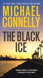 Michael Connelly - The Black Ice.