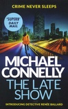 Michael Connelly - The Late Show.