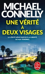 Michael Connelly - Une vérité à deux visages.