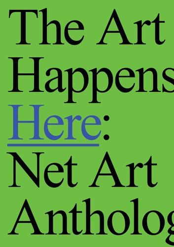 Michael Connor - The art happens here - Net art anthology.