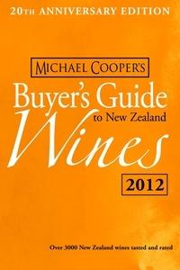 Michael Cooper - Buyer's Guide to New Zealand Wines 2012.