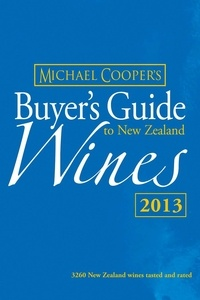 Michael Cooper - Buyer's Guide to New Zealand Wines 2013.