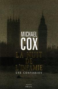 Michael Cox - La nuit de l'infamie - Une confession.