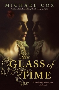 Michael Cox - The Glass of Time.
