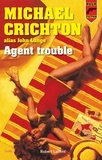 Michael Crichton - Agent trouble.