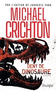 Michael Crichton - Dent de dinosaure.