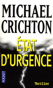 Michael Crichton - Etat d'urgence.