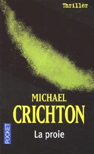 Michael Crichton - La proie.