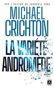 Michael Crichton - La variété Andromède.