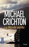 Michael Crichton - Le monde perdu.