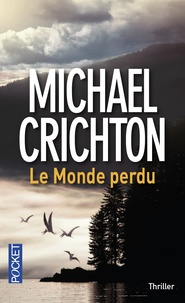 Télécharger ebook gratuitement Le monde perdu ePub par Michael Crichton 9782266193481