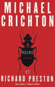 Michael Crichton et Richard Preston - Micro.