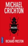 Michael Crichton et Richard Preston - Micro.