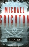 Michael Crichton - Pirates.