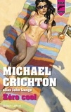 Michael Crichton - Zéro cool.