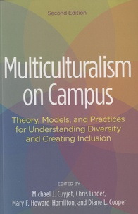 Michael Cuyjet et Chris Linder - Multiculturalism on Campus - Theory, models, and practices for understanding diversity and creating inclusion.